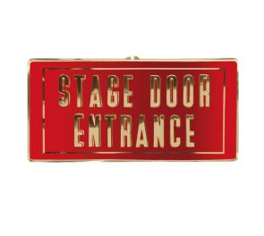 Stage Door Entrance -kyltti