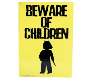 Beware of children -peltikyltti
