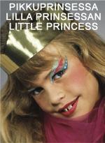 Pikkuprinsessa • Lilla prinsessan • Little princess
