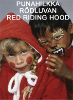 Punahilkka • Rödluvan • Red Riding Hood