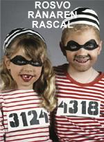 Rosvo • Rånaren • Rascal