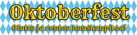 Oktoberfest - hyvää olutta ja rentoa hauskanpitoa!
